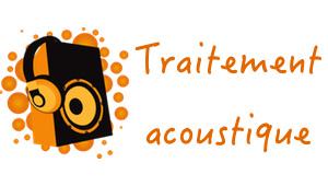 Traitement acoustique